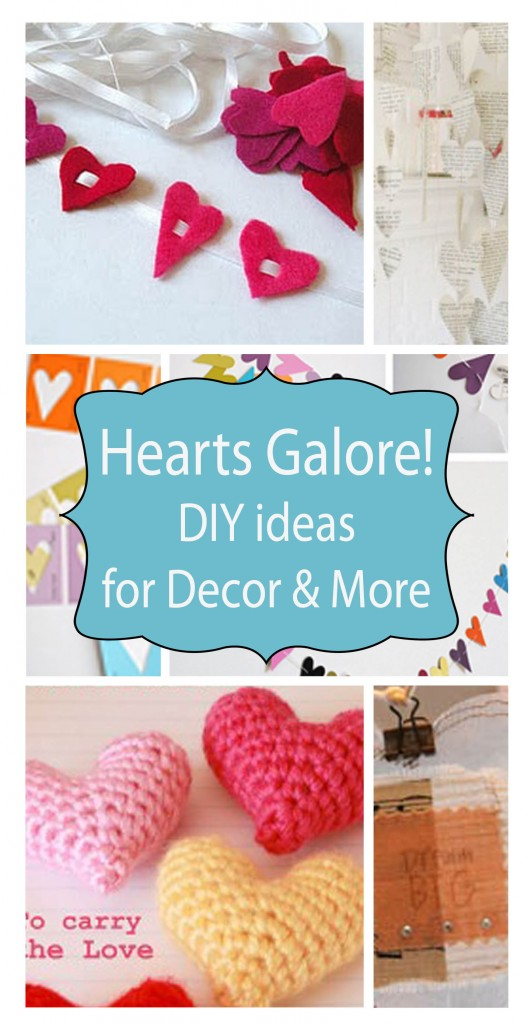 Hearts Galore! DIY Ideas for Decor and More