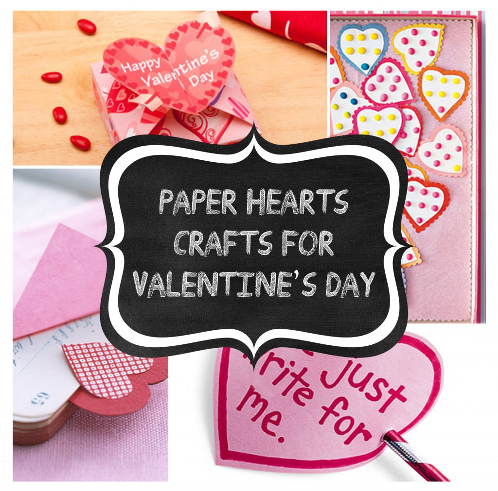 Paper Hearts Crafts for Valentine's Day