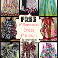 FREE Pillowcase Dress Pattern & Inspiration