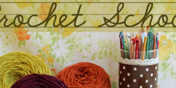 Crochet for Beginners – Tutorial