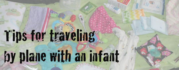 Tips for Traveling by Plane with an Infant