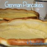 German Pancakes ~ Easy Recipe