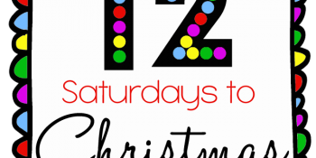 12 Saturdays to Christmas, So Here's a Dozen ways to Make Christmas Easier