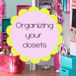 Clean Your Closets {Organization Challenge Day 12}