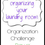 Organizing your Laundry Room {Organization Challenge Day 17}