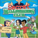 Secret Millionaires Club ~ Warren Buffet Teaching Kids to Invest and Save