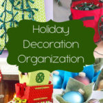Holiday Decoration Organization {Organization Challenge Day 22}