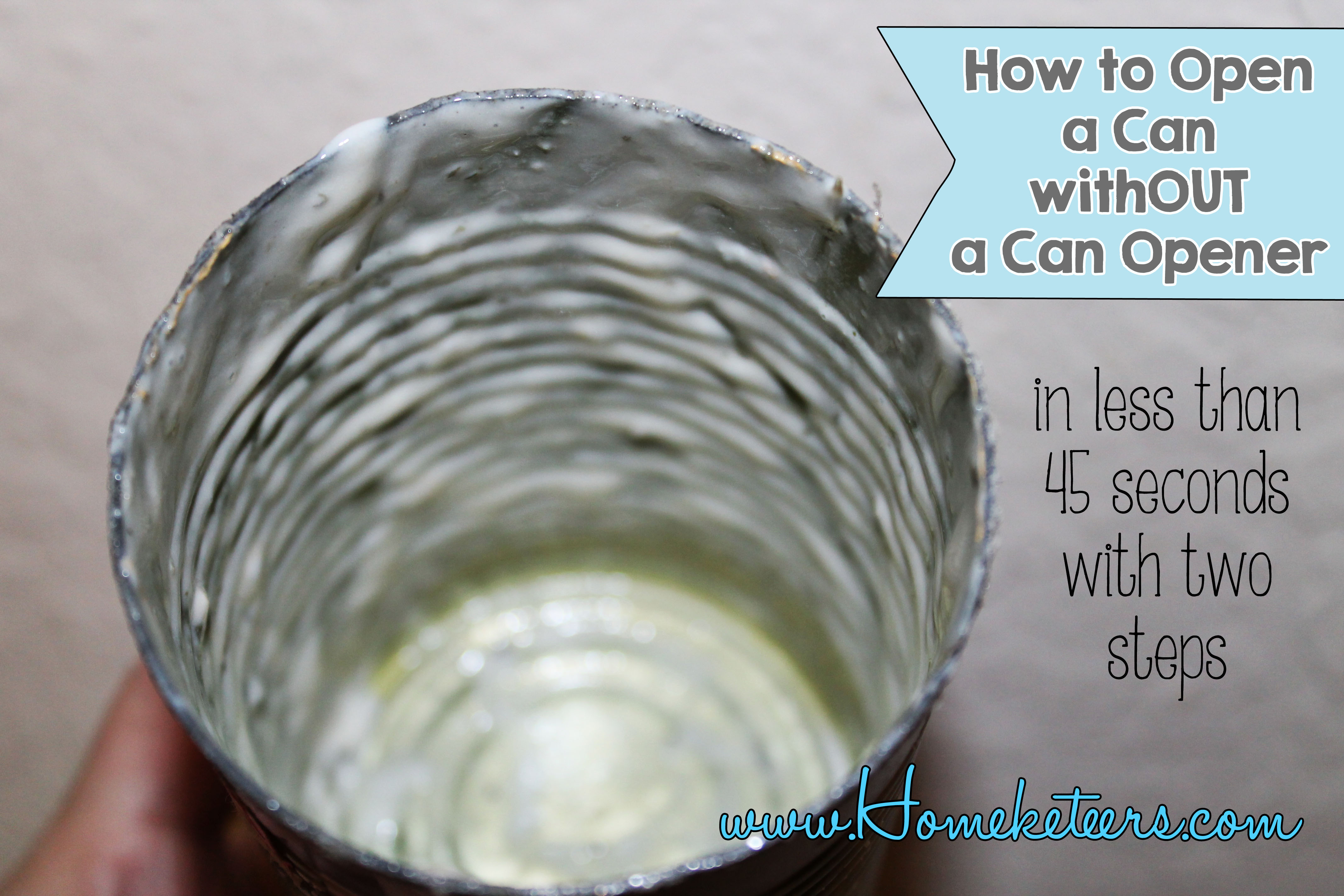 Did You Know ~ How to Open a Can withOUT a Can Opener