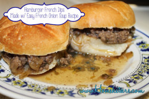Super Easy Hamburger French Onion Dips ~ Homeketeers #Recipe #Dinner #Soup