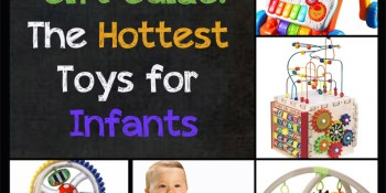 The Hottest Toys for Infants: Holiday Season 2013 Gift Guide