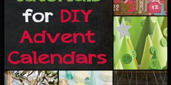 18 Unique Ideas & Tutorials for DIY Advent Calendars
