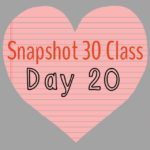 Snapshot 30 Class: Learn How to Take Better Photos {Day 20}