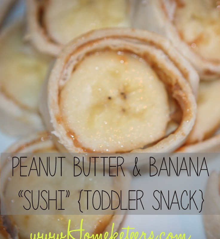 "Peanut Butter & Banana ""Sushi"" {Toddler Snack} Recipe"