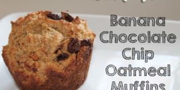 Banana Chocolate Chip Oatmeal Muffins {Healthy Recipe}
