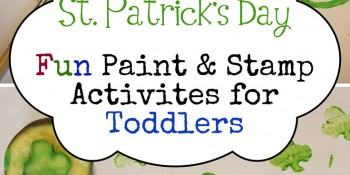 DIY St. Patrick's Day Fun Toddler Painting Activities