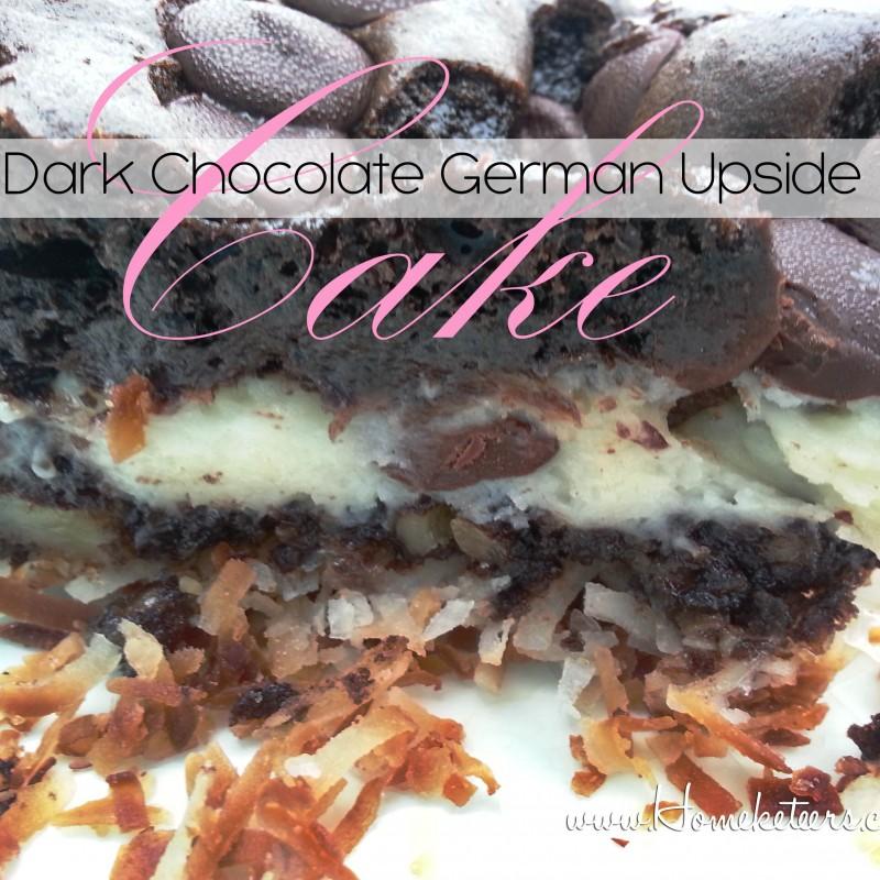 Decadent Dark Chocolate German Upside Down Cake
