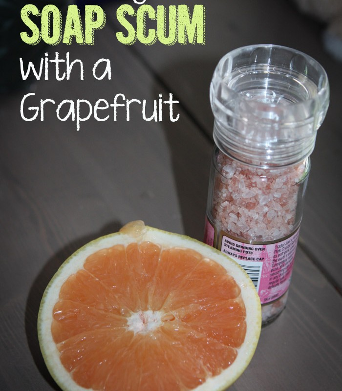 How to Get Rid of Soap Scum with a Grapefruit