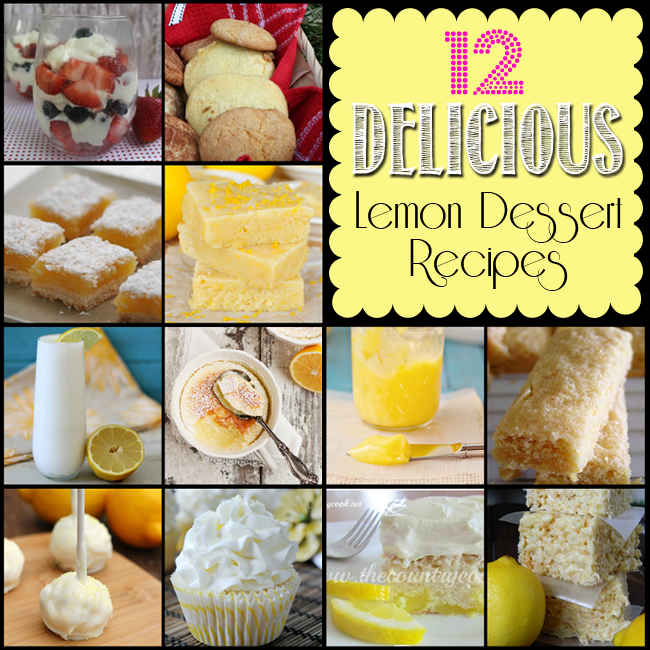 Pucker Up! 12 Delicious Lemon Dessert Recipes