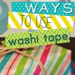 20 Fun & Unique Ways to Use Washi Tape