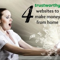 4 trustworthy websites to make money from home (edited)
