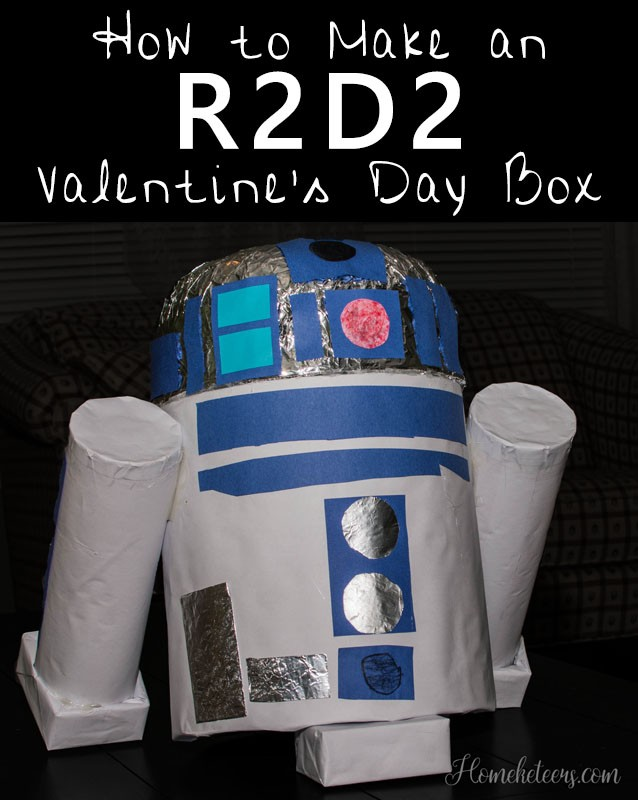 How to Make an R2D2 Valentine Box
