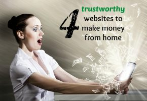 4 trustworthy websites to make money from home